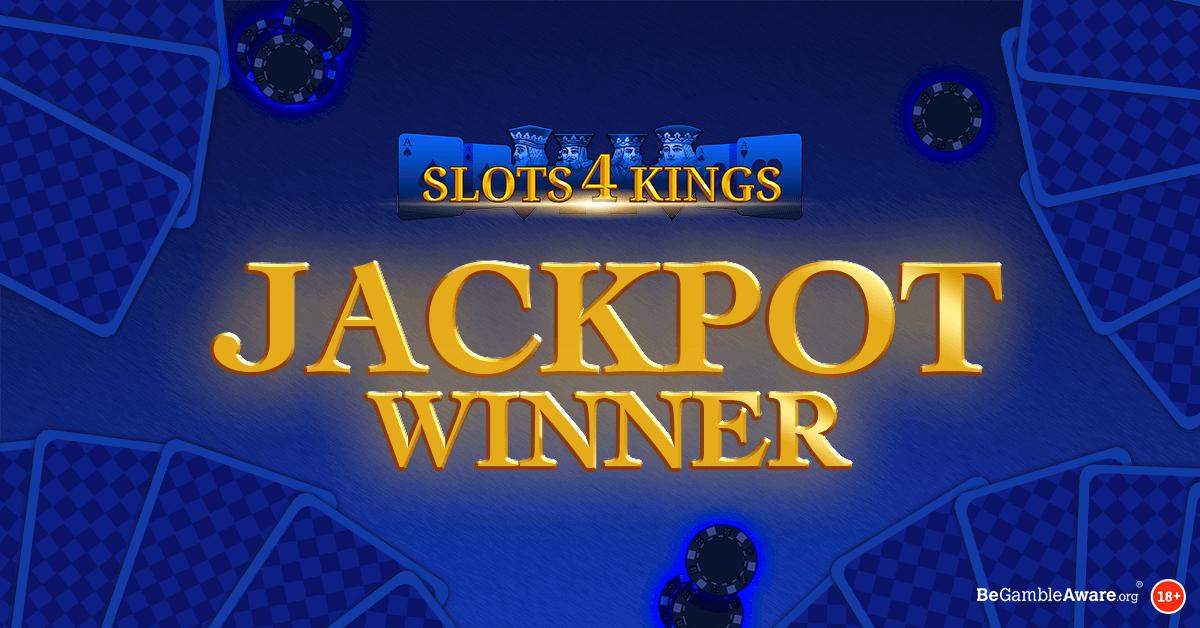 We Have a Slots 4 Kings Jackpot Winner!