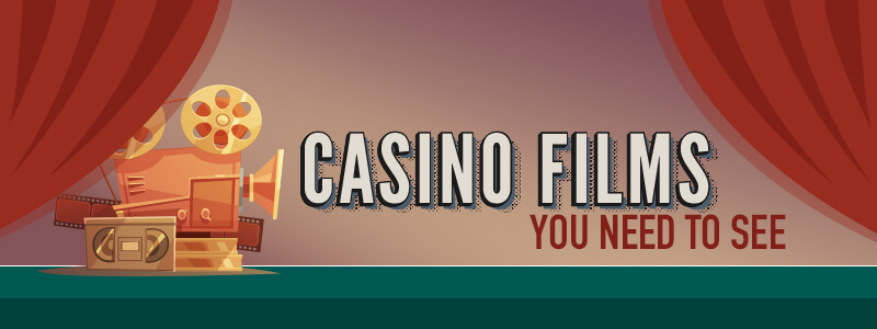 Ten Casino Films You Need to See